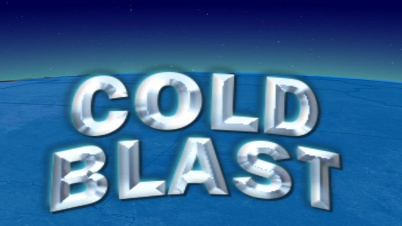 cold blast