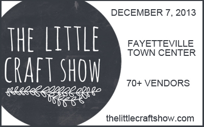 The little craft show 2013 fort smith fayetteville news for Craft fair fayetteville ar