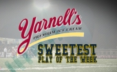 400x250 Yarnell's Sweetest Play of the Week