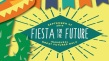 fiesta for the future_mon
