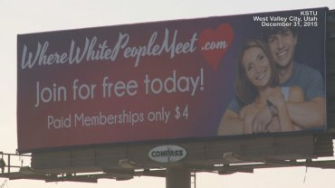 Embargoed to Salt Lake City, UT  A billboard in Utah advertises a website called WhereWhitePeopleMeet.com.