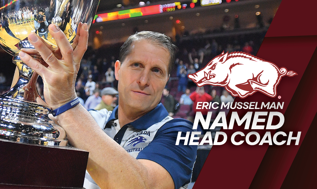 Arkansas hires Nevada's Eric Musselman as basketball coach