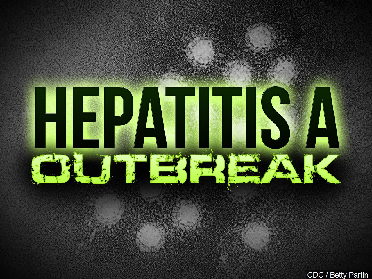 ADH: Washington County Hepatitis A Case Linked To Statewide Outbreak